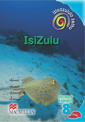 Picture of Izixazululo zethu Isizulu sanamuhla (CAPS): Ibanga 8: Incwadi Kathisha