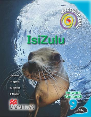 Picture of Izixazululo Zethu Isizulu Sanamuhla (CAPS): Ibanga 9: Incwadi Yomfundi