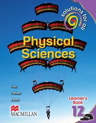 Picture of Solutions for all physical sciences : Gr 12: Learner's book