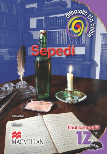 Picture of Ditharollo tsa bohle: Sepedi (CAPS): Mphato 12: Tlhahlamoruitsi