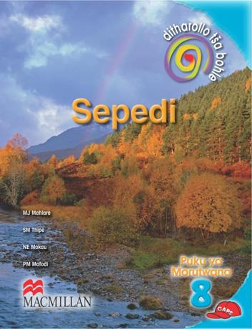 Ditharollo Tša Bohle Sepedi (Northern Sotho) Puku Ya Mothuti : Grade 8 : Home Language Learners Book