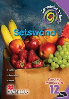 Picture of Ditharabololo tsa botlhe Setswana: Mophato 12: Kaedi Ya Morutabana