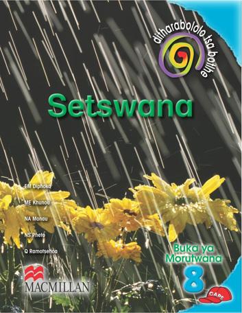 Picture of Ditharabololo tsa botlhe Setswana (CAPS): Mophato 8: Buka Ya Moithuti