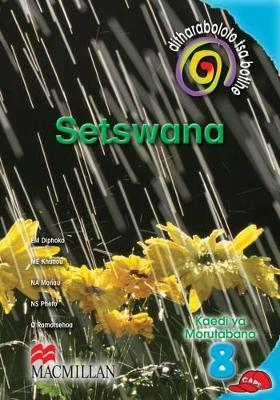 Picture of Ditharabololo tsa botlhe Setswana (CAPS): Mophato 8: Kaedi Ya Morutabana