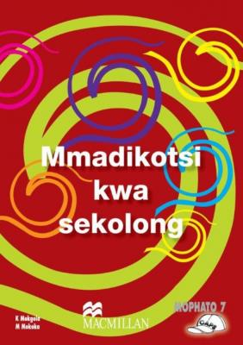 Picture of Mmadikotsi Kwa Sekolong (CAPS): Grade 7