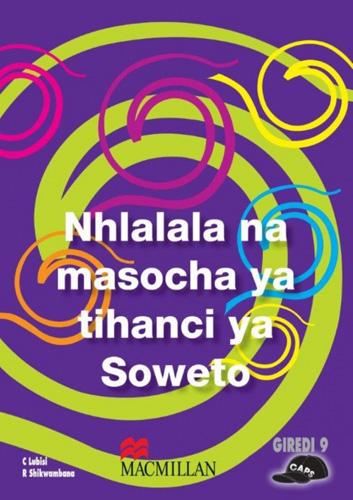 Picture of Nhlalala na masocha ya tihanci ya Soweto (CAPS): Grade 9
