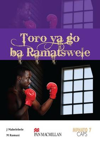 Picture of Toro Ya Go Ba Ramatswele: Grade 7