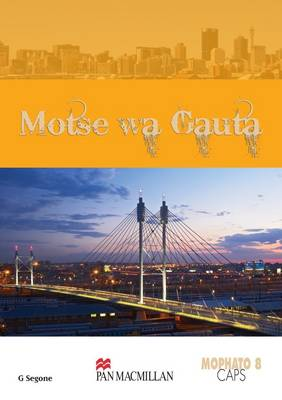 Picture of Motse Wa Gauta (CAPS): Grade 8