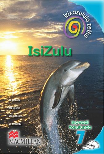 Picture of Izixazululo zethu Isizulu sanamuhla (CAPS): Ibanga 7: Incwadi Yokufunda