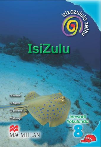 Picture of Izixazululo zethu Isizulu sanamuhla (CAPS): Ibanga 8: Incwadi Yokufunda