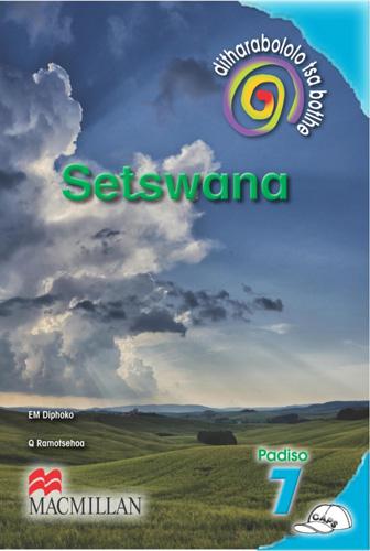 Picture of Ditharabololo tsa botlhe Setswana (CAPS): Mophato 7: Padiso