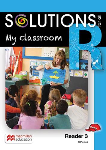 My classroom: Reader 3: Grade R