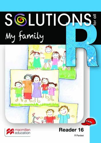 My family: Reader 16: Grade R