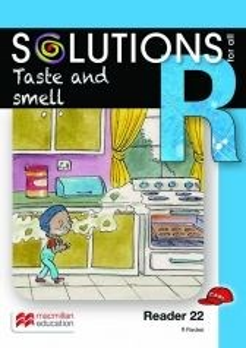 Taste and smell: Reader 22: Grade R
