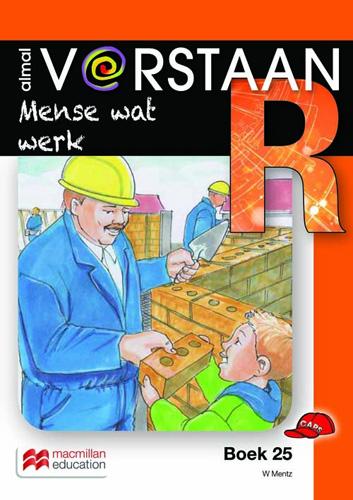 Mense wat werk: Boek 25: Graad R