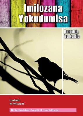 Picture of Imilozana yokudumisa: Grade 11