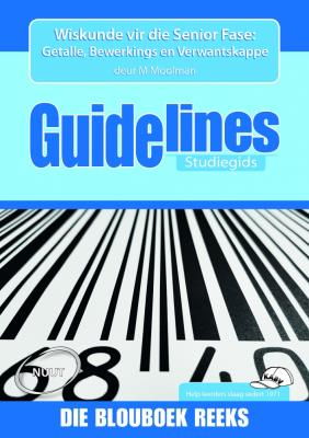 Picture of Guidelines Mathematics (CAPS): Grade 7-9: Study Guide : Numbers, operations and relationships