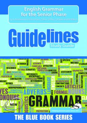 Picture of Guidelines English grammar for the senior phase (CAPS): Grade 7: Study guide