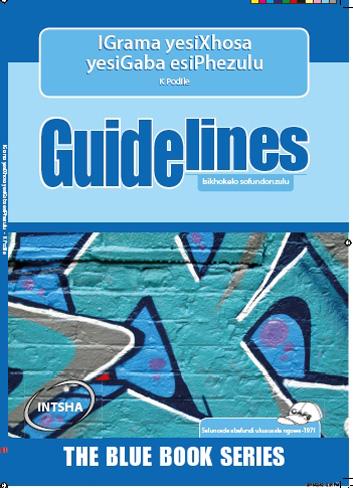 Picture of Guidelines Igrama Yesixhosa Yesigaba Esiphezulu: Grade 7