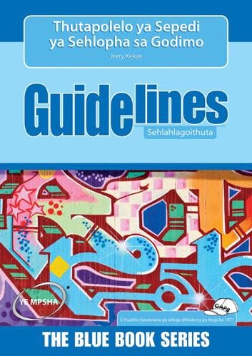 Picture of Guidelines Thutapolelo Ya Sepedi Ya Sehlopha Sa Godimo: Grade 7-9: Study Guide