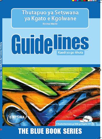 Picture of Guidelines Thutapuo Ya Setswana Ya Kgato E Kgolwane: Grade 7