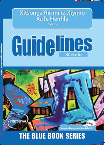 Picture of Guidelines Xitsonga ririmi ra xiyimo xa le henhla (CAPS): Giredi 7: Xiletelo