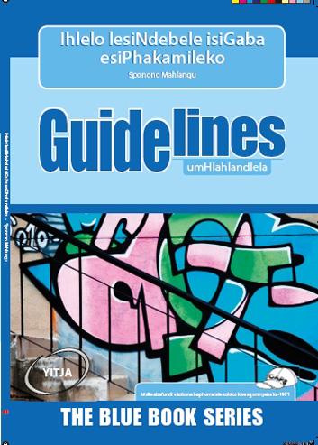 Picture of Guidelines Ihlelo Lesindebele Isigaba Esiphakamileko: Grade 7