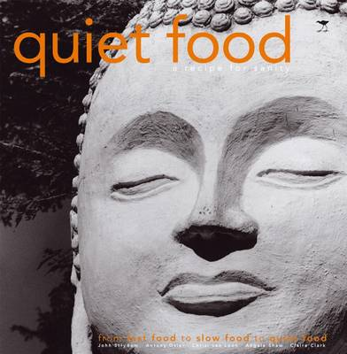 Picture of Quiet food : A recipe for sanity