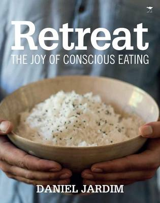 Retreat : The joy of conscious eating