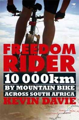Picture of Freedom Rider : 10 000 Kms by Mountain Bike Across South Africa
