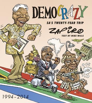 Picture of Democrazy: SA's twenty-year trip