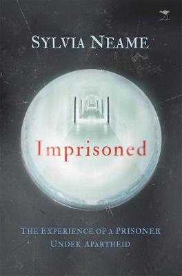 Picture of Imprisoned : The experience of a prisoner under Apartheid