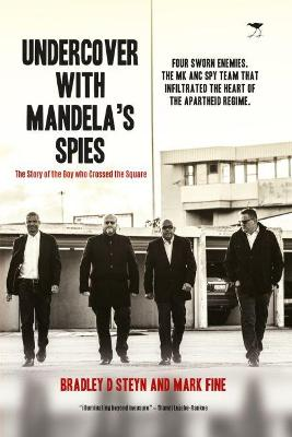 Picture of Undercover with Mandela's spies : The Story Of The Boy Who Crossed The Square