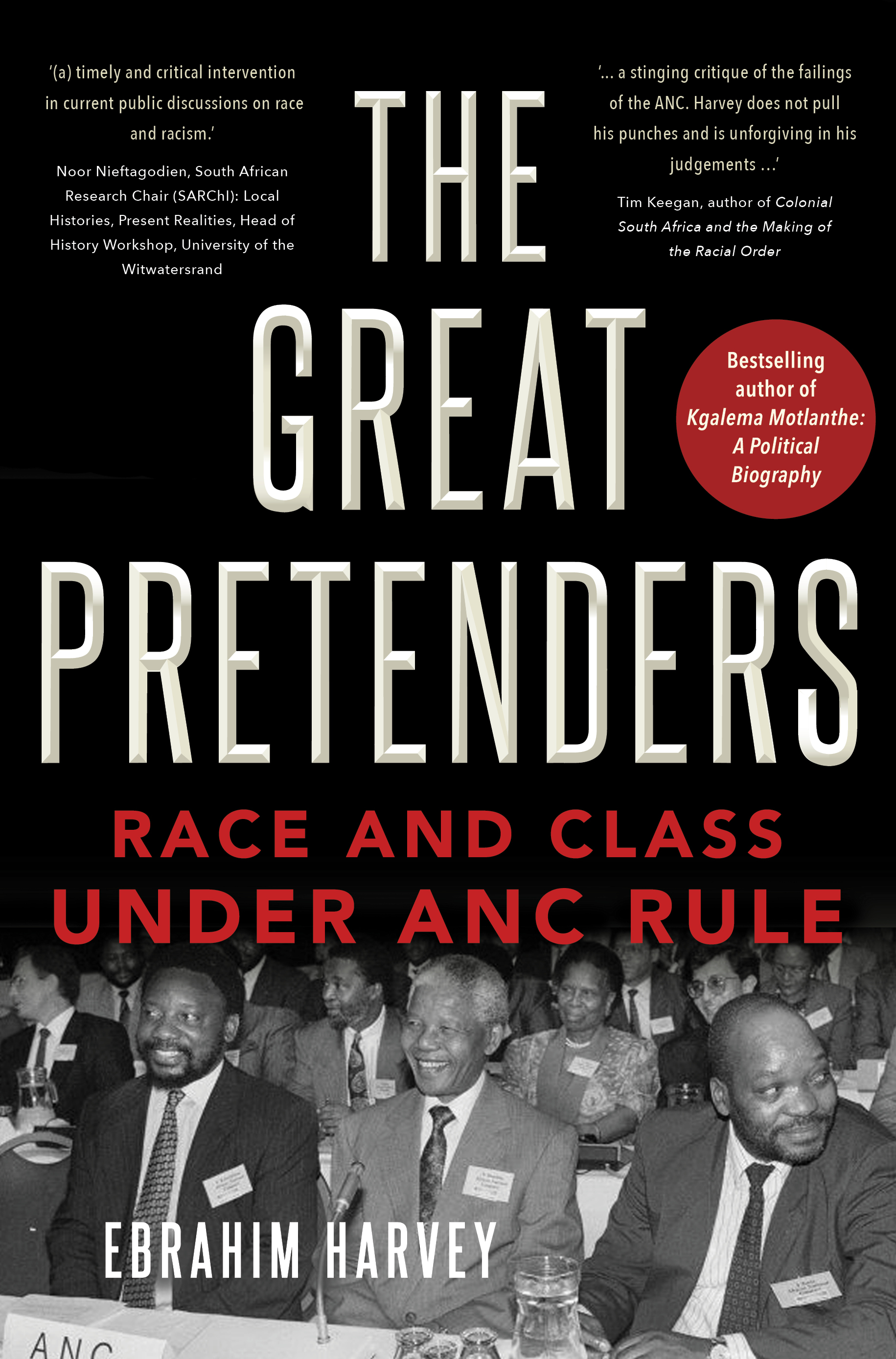 The Great Pretenders : Race and Class under ANC Rule