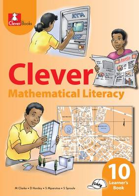 Picture of Clever mathematical literacy: Gr 10: Learner's book