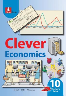 Picture of Clever Economics: Gr 10: Teacher's Guide