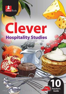 Picture of Clever Hospitality Studies: Gr 10: Teacher's Guide