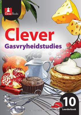 Picture of Clever Gasvryheidstudies: Clever gasvryheidstudies: Gr 10: Leerdersboek Gr 10: Leerdersboek