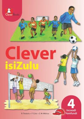 Picture of Clever isiZulu: Gr 4: Learner's book : Home language