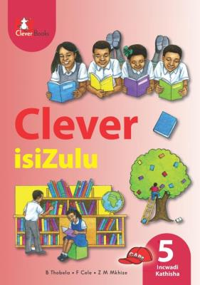 Picture of Clever isiZulu: Gr 5: Teacher's guide : Home language