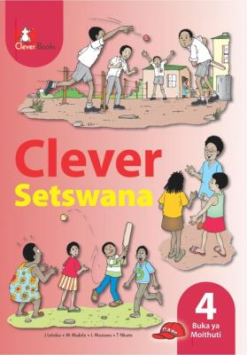 Picture of Clever Setswana: Gr 4: Learner's book : Home language