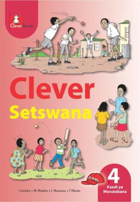 Picture of Clever Setswana: Gr 4: Teacher's guide : Home language