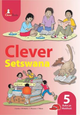 Picture of Clever Setswana: Gr 5: Learner's book : Home language