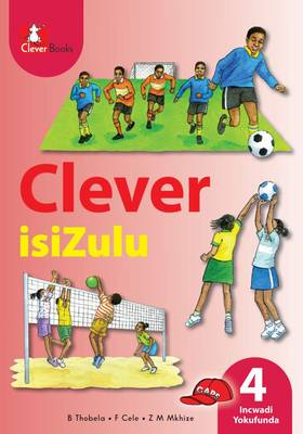 Picture of Clever isiZulu: Gr 4: Core reader