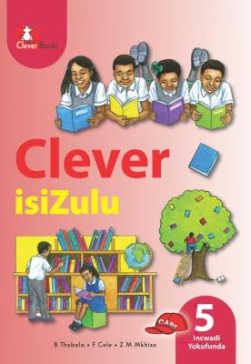 Picture of Clever isiZulu: Gr 5: Core reader