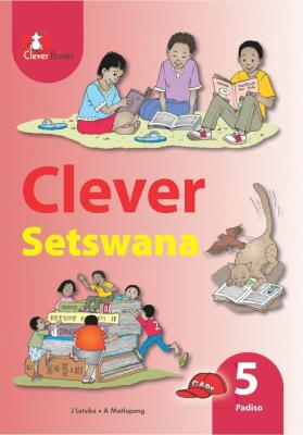 Picture of Clever Setswana: Gr 5: Core reader
