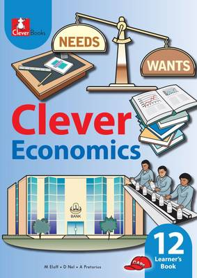 Picture of Clever economics : Gr 12: Learner's book