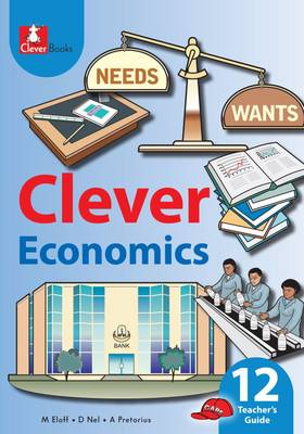Picture of Clever economics: Gr 12: Teacher's guide