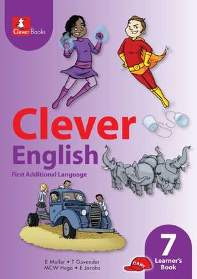 Picture of Clever English: Gr 7: Learner's book : First additional language