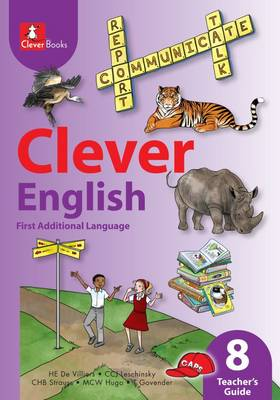 Picture of Clever English : Gr 8: Teacher's guide : First additional language